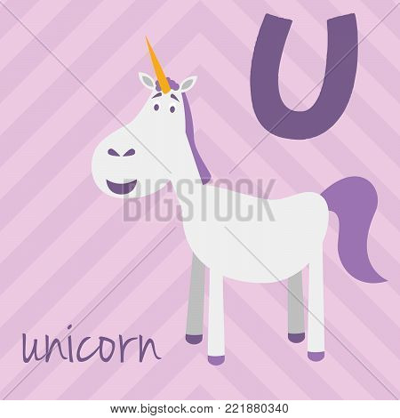 Cute cartoon zoo illustrated alphabet with funny animals: U for Unicorn. English alphabet. Learn to read. Isolated Vector illustration.