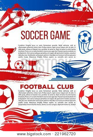 Soccer game championship or football club poster. Vector design of soccer ball on arena stadium, victory goal and champion winner cup for college league football tournament and sport fan club