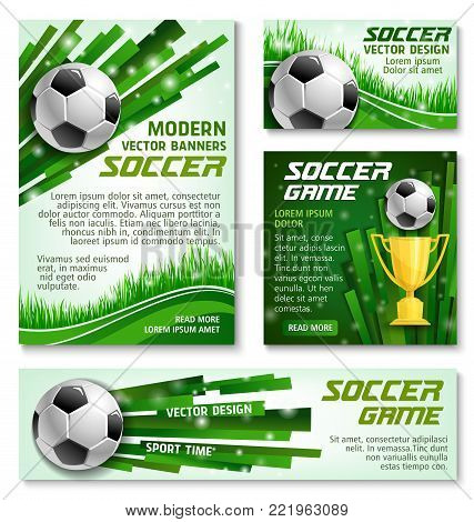 Soccer game modern banners or posters for football sport team or college league championship design template. Vector soccer golden cup award, football ball on green grass light of arena stadium