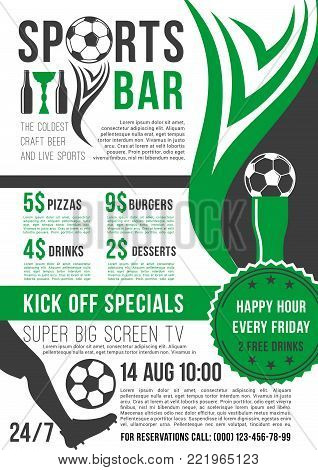 Soccer sports bar or football fan club beer pub poster template of special offer or happy hour for beer drink. Vector design football ball or soccer cup for live team league championship or tournament
