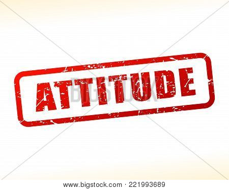 Illustration of attitude text buffered on white background