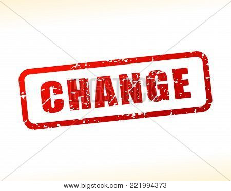 Illustration of change text buffered on white background