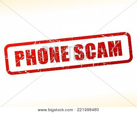 Illustration of phone scam text buffered on white background