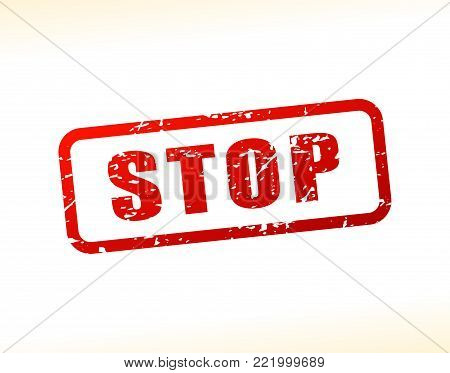 Illustration of stop text buffered on white background
