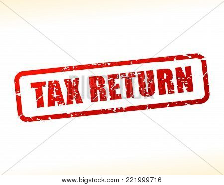 Illustration of tax return text buffered on white background