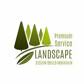 Landscape design company or green landscaping service icon design template. Vector isolated symbol of green trees park or horticulture woodlands for eco design and build association poster