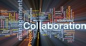 Background concept wordcloud illustration of Collaboration management cooperation glowing light poster