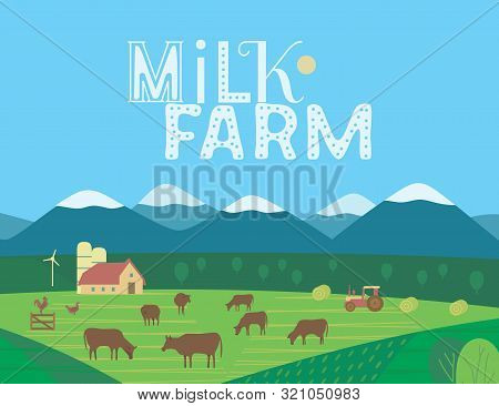 Hand Drawn Rural Nature Landscape, Milk Farm Lettering Flat Vector. Farming Mammal Herd On Mountain