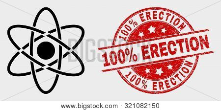 Vector Atom Icon And 100 Percent Erection Seal Stamp. Red Rounded Distress Seal Stamp With 100 Perce