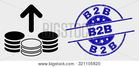 Vector Spend Coins Icon And B2b Seal Stamp. Red Rounded Scratched Seal Stamp With B2b Caption. Vecto