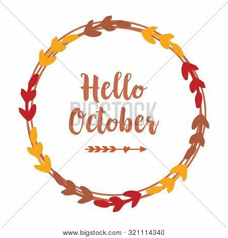 Template Design Hello October With Ornate Of Leaves Flower Frame. Vector