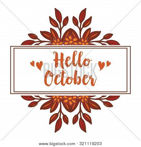 Banner Lettering Of Hello October, Isolated On White Background, With Pattern Of Leaf Floral Frame E