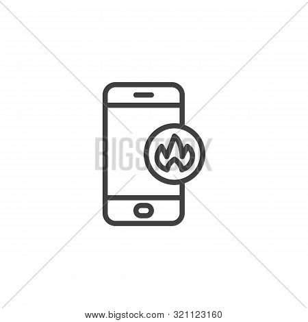 Smartphone With Fire Flame Line Icon. Linear Style Sign For Mobile Concept And Web Design. Mobile Ph