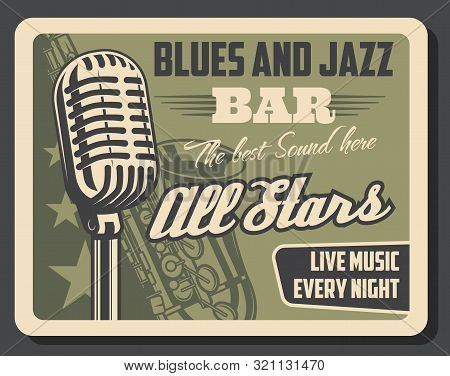 Blues And Jazz Live Music, Retro Vector. Microphone And Saxophone Musical Instrument. Vintage Invita