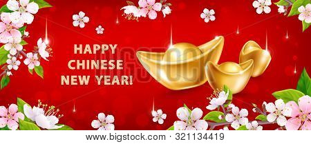 Happy Chinese New Year. Horizontal Banner With Realistic Gold Ingots Yuan Bao And Spring Flowers On