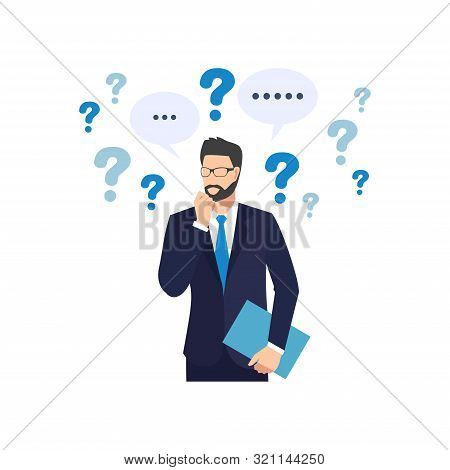 Businessman With Question Marks. Man With Question.  Vector Male Character Solving Problem. Dilemma
