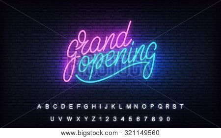 Grand Opening Neon. Glowing Lettering Neon Billboard Sign For Opening Ceremony