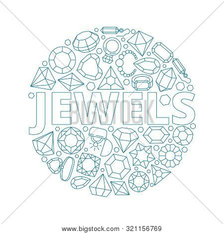 Jewels Background. Circle Shape With Luxury Diamond Gems Bracelets And Shiny Rings Vector Jewels Col