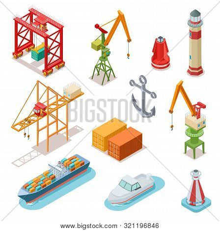 Isometric Ships. Sea Transport Maritime Terminal Shipping Logistics Port Seaport Crane Ship Shipping
