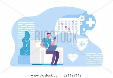 Online Doctor Appointment. Vector Male And Online Planning App. Online Agenda. Illustration Appointm