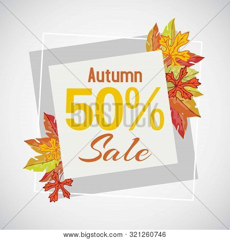 Autumn Sale 50 Discount Vector Banner Illustration With Orange Foliage And Autumn Leaves. City Shops