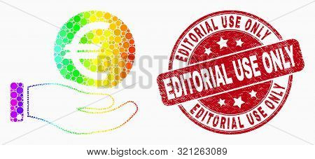 Dotted Rainbow Gradiented Hand Offer Euro Coin Mosaic Icon And Editorial Use Only Seal Stamp. Red Ve