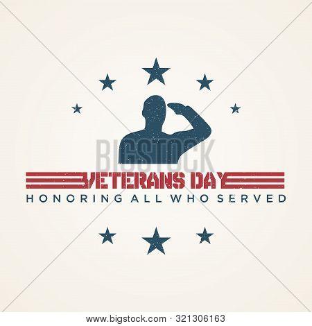 Vintage Design Veterans Day Concept Background. Illustration Of Veterans Day Vector Concept Backgrou