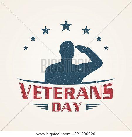 Vintage Emblem Design Veterans Day Concept Background. Illustration Of Veterans Day Vector Concept B
