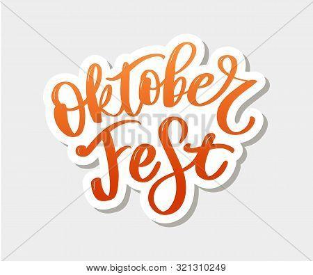 Oktoberfest Handwritten Lettering. Oktoberfest Typography Vector Design For Greeting Cards And Poste