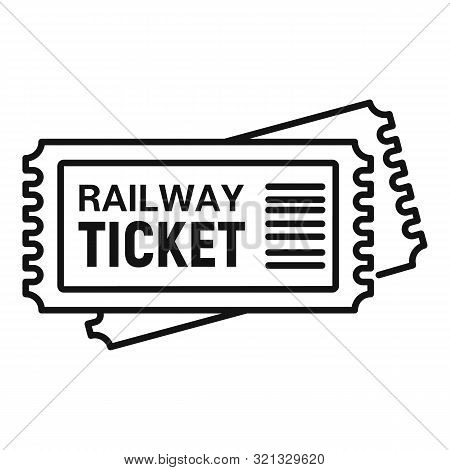 Railway Ticket Icon. Outline Railway Ticket Vector Icon For Web Design Isolated On White Background