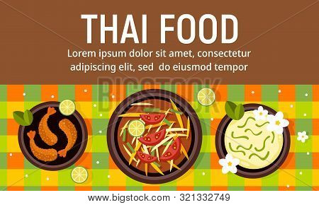 Delicious Thai Food Concept Banner. Flat Illustration Of Delicious Thai Food Vector Concept Banner F