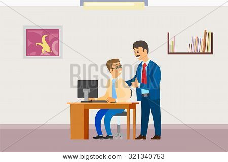 Boss In Office, Businessman Supervisor With Worker Vector. Director Praising Programmer Working On L