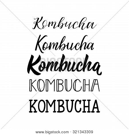 Kombucha. Lettering. Vector Illustration. Text Sign Design For Logo, Print, Badge, Packaging, Label