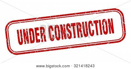Under Construction Stamp. Under Construction Square Grunge Sign. Under Construction
