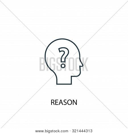 Reason Concept Line Icon. Simple Element Illustration. Reason Concept Outline Symbol Design. Can Be