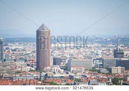 Lyon, France - July 19, 2019: Aerial Panoramic View Of Lyon With The The Iconic Skyscraper Of Le Cra