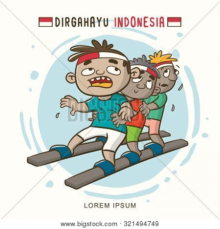 Dirgahayu Or Indonesia Independence Day With Long Wood Sandals Illustration Race, Traditional Game