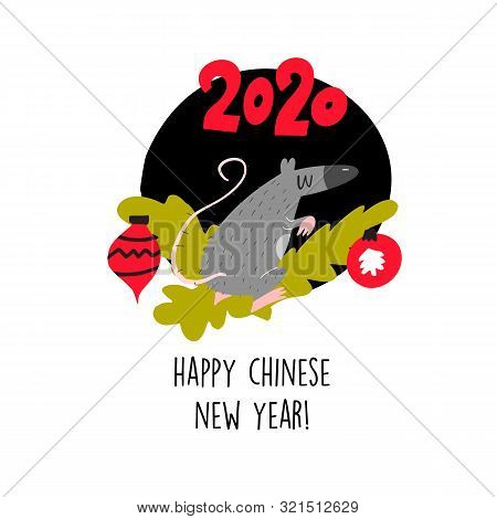 Funny Vector Illustration Of Rat Sitting On Spruce Brunch. 2020 Year Symbol. Quote Happy Chinese New