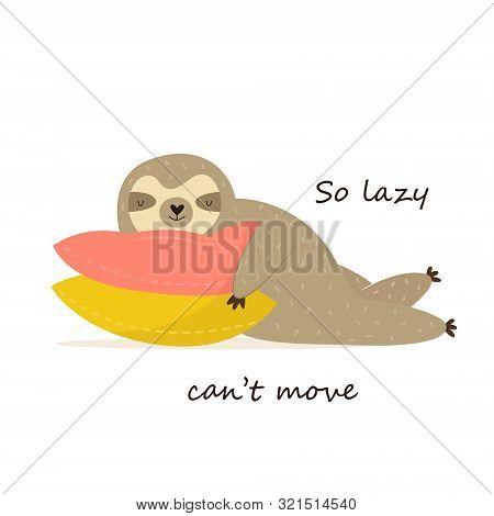 Happy Sloth Having A Nap On Pillows.