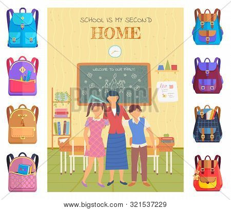 School Is My Second Home Postcard Decorated By Stickers Of Backpack. Knowledge Place, Children And T