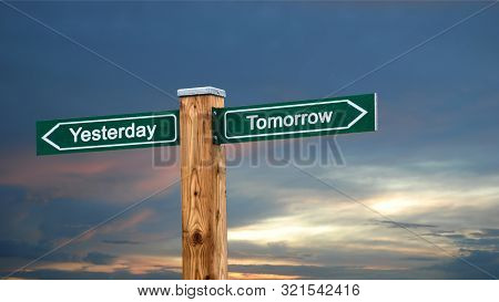 Street Sign To Tomorrow Versus Yesterday