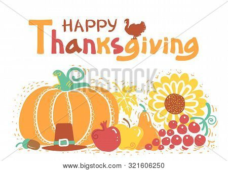 Happy Thanksgiving Day Card With Text. Vector Beautiful Handwritten Autumn Illustration
