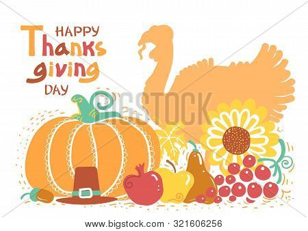 Happy Thanksgiving Day Card With Turkey Bird And Text. Vector Beautiful Handwritten Autumn Card