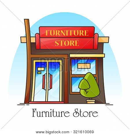 Furniture Shop Or Store, Shopfront For Selling Sofa And Chair. Building Facade For Table Or Decorati