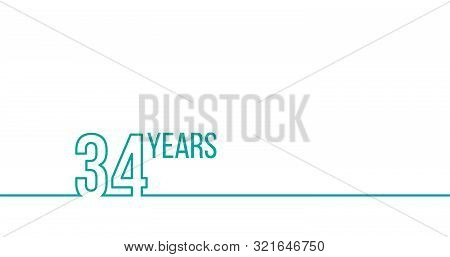 34 Years Anniversary Or Birthday. Linear Outline Graphics. Can Be Used For Printing Materials, Brouc