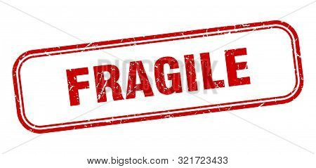 Fragile Stamp. Fragile Square Grunge Sign. Fragile