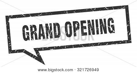 Grand Opening Sign. Grand Opening Square Speech Bubble. Grand Opening