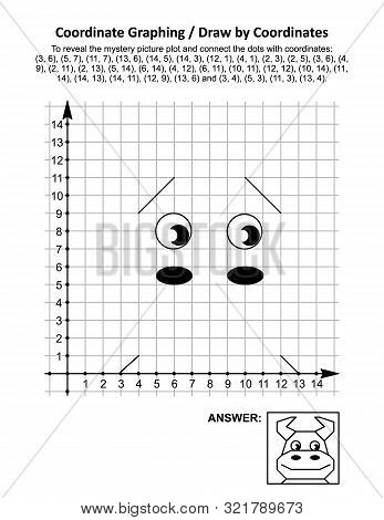 Coordinate Graphing, Or Draw By Coordinates, Math Worksheet With Cute Young Bull Or Cow: To Reveal T