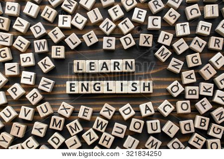 Learn English - Words From Wooden Blocks With Letters, Learn How To Speak English Concept, Random Le