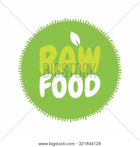 Fresh Healthy Organic Vegan Raw Food Badge. Vector Hand Drawn Illustration. Vegetarian Eco Green Con